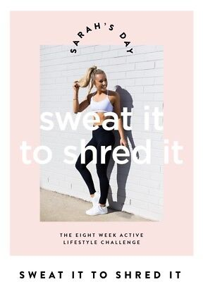 Sarah's Day Sweat it to Shred it Fitness Guide