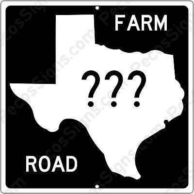 Texas Farm Road Sign w/Your Choice of Road Number 12x12 Aluminum USA Made