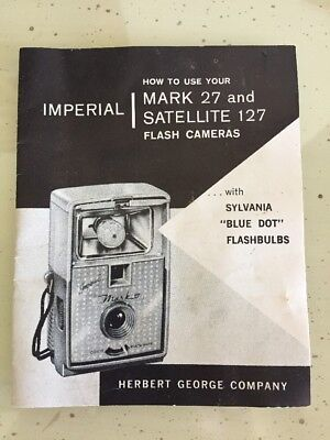 Vintage Imperial How to Use Your Mark 27 and Satellite 127 Flash Camera Manual