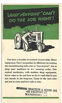 JOHN DEERE DEALER ADVERTISING POSTCARD JUST ANYONE CANT DO THE JOB RIGHT!  -c-