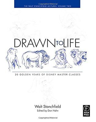 Drawn to Life 20 Golden Years of Disney Master Classes The Walt Stanchfield Le