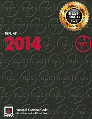 🔥 NFPA 70: National Electrical Code [NEC] , 2014 Edition [PDF] 🔥