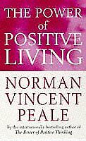 The Power Of Positive Living Personal Development