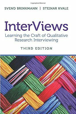 InterViews Learning the Craft of Qualitative Research Interviewing