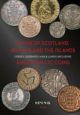Coins of Scotland, Ireland and the Islands Including Anglo-Gallic Coins