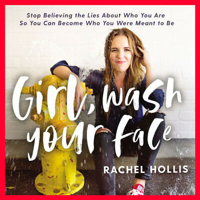 Girl, Wash Your Face Stop Believing the Lies About Who You Are...  - AUDIOBOOK