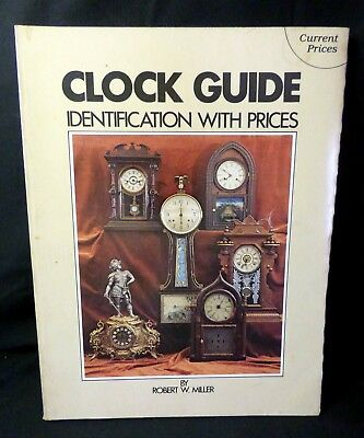 1981 Clock Guide Identification With Prices by Robert W. Miller