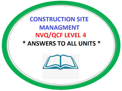 NVQ/QCF Diploma Level 4 Construction Site Supervison ALL ANSWERS *Quick Dispatch