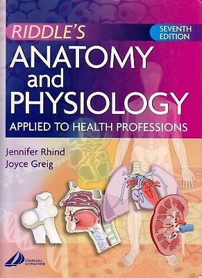 Riddle's Anatomy and Physiology Applied to Health Professions By  Rhind & Greig