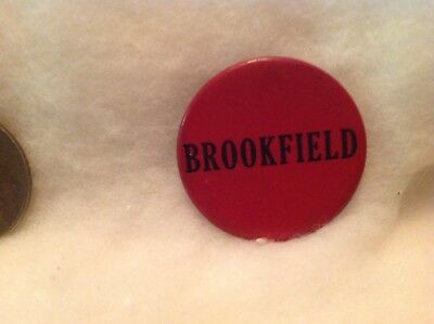 Brookfield Pin Back Political Button