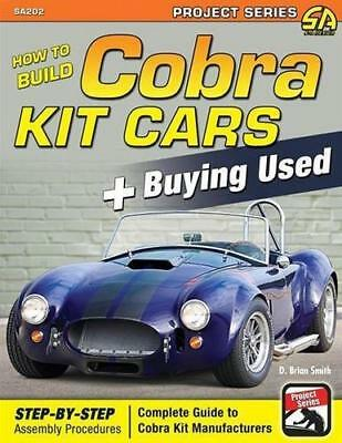 """How To Build Cobra Kit Cars Shelby Factory Five MK4 """"COLOR PRINTED EDITION"""""""