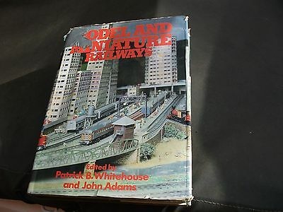 Model and miniature railways book by Patrick B Whitehouse and John Adams