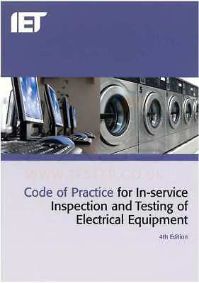 IET Code of Practice for In-Service Inspection and Testing 4th Edition PAT Test