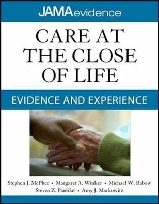 Care at the Close of Life: Evidence and Experience Copertina flessibile