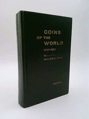 Coins Of The World 1750 - 1850 William D Craig 1st Edition 1966 H/C