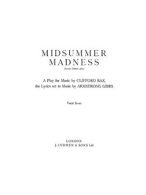 Armstrong Gibbs Midsummer Madness SATB Piano Vocal Score SATB Voice MUSIC BOOK