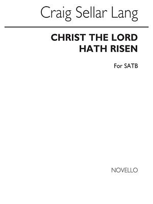 C.S. Lang: Christ The Lord Hath Risen Unison Voice Present Gift SHEET MUSIC BOOK