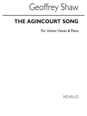 Shaw G The Agincourt Song Unison And Piano Unison Voice SHEET MUSIC BOOK