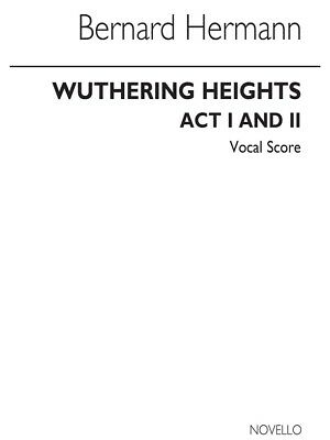 Bernard Herrmann Wuthering Heights Vocal Score SATB Vocal Voice MUSIC BOOK