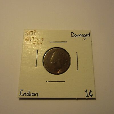187? Indian Head Cent: 1877 Hole Filler / Low Grade / Circulated / Damaged
