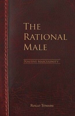 The Rational Male  Positive Masculinity Positive Masculinity (Volume 3)