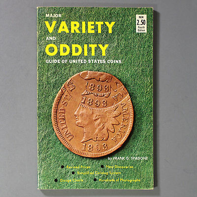 Major VARIETY and ODDITY Guide of UNITED STATES COINS by Frank G. Spadone - 1967