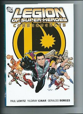 Legion Of Super-Heroes Consequences -- Dc Hardcover -- Nm!!!