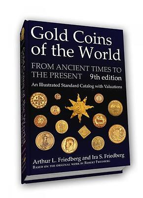 Gold Coins Of The World Ancient Times To The Present BRAND NEW 9th Edition
