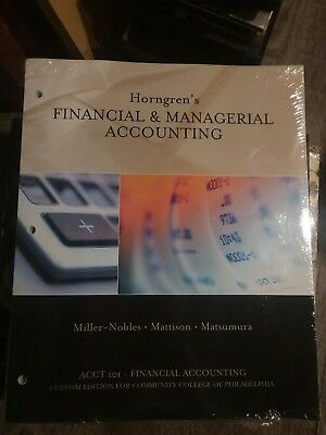 Horngren's Financial & Managerial Accounting - ACCT 101 - Custom Edition for CCP