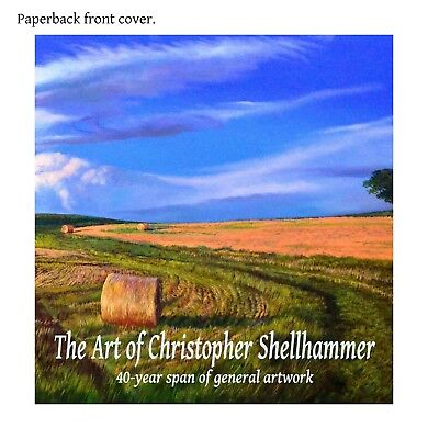 SIGNED ART BOOK PAINTING & ARTWORKS 40-year span of artwork by C.SHELLHAMMER