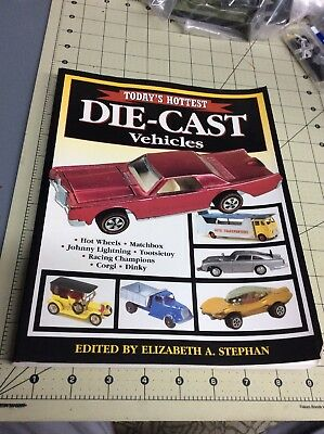 Today's Hottest DIE-CAST Vehicles Book by Stephan HOT WHEELS / MATCHBOX Dinky
