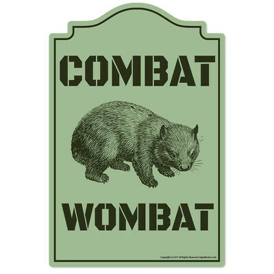 Combat Wombat Novelty Sign   Funny Home Décor Garage Wall Lover Plastic Gag Gift