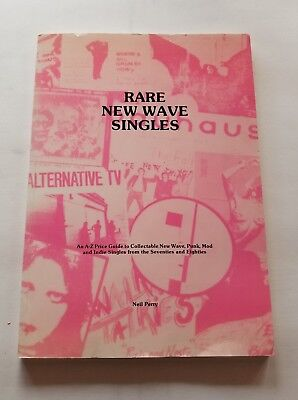 RARE NEW WAVE SINGLES Neil Perry 1991 ILLUSTRATED Record Guide PUNK MOD 90s