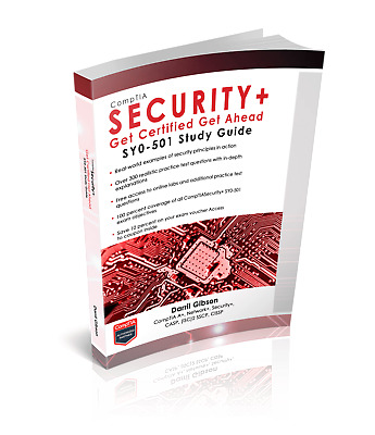 CompTIA Security+ Get Certified Get Ahead: SY0-501 Study Guide Paperback