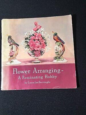 Coca-Cola Co. Flower Arranging A Fascinating Hobby By Burroughs Copyright 1940