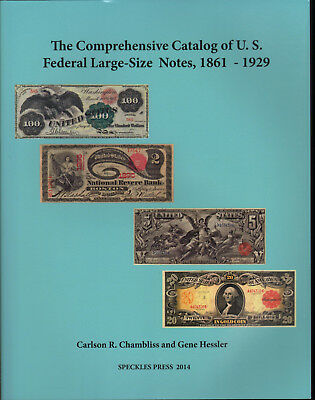 Illustrated Catalog of US Federal Large Size Notes 1861-1929 FREE Shipping USA