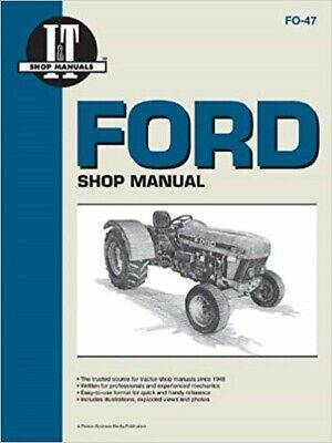I&T Shop Manual Ford Tractor - 3230, 3930, 4630, 4830