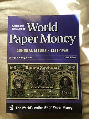 Standard Catalog of World Paper Money General Issues 1368-1960 13th Edition 2010