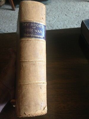 My Story Of The War , Four Years Personal Experiences, 1889