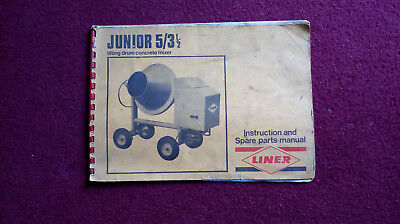 Liner Junior 5/3 1/2 Cement mixer Instructions & Spare Parts Manual. Used Condit