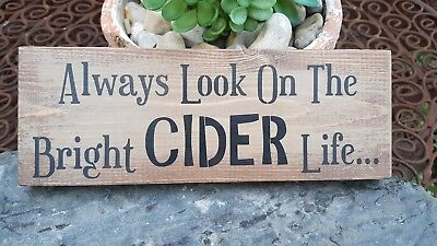 BRIGHT CIDER LIFE Funny Alcohol Man Cave Pub Gift Hanging Plaque Home Bar Sign