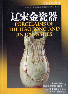 Porcelains of the Liao Song and Jin Dynasties