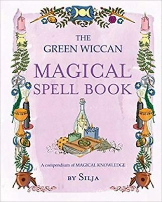 The Green Wiccan Magical Spell Book by Silja NEW
