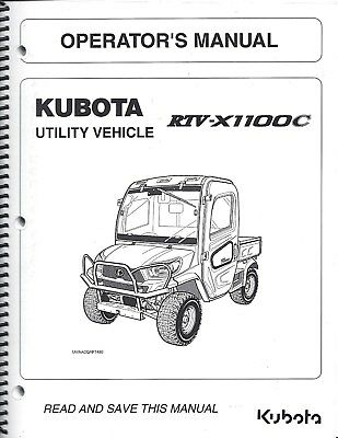 KUBOTA RTV-X1100C UTILITY Vehicle Operator's Manual K7731-71217 on