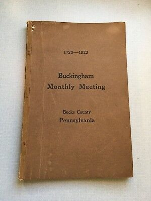 1923 Friends' Meeting House, Buckingham, PA. 200th Anniversary Book Bucks County