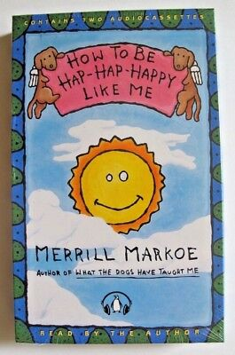 NEW How to Be Hap-Hap-Happy Like Me Merrill Markoe Audiobook Cassette Audio Book