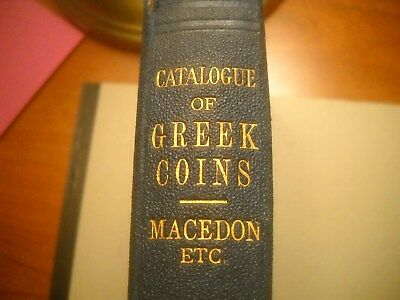 Rare 1879  Book With Map  Catalogue Of Greek Coins Macedon Etc. Barclay V Head