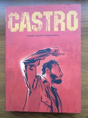Castro A graphic novel by Reinhard Kleist Paperback 2011 SelfMadeHero