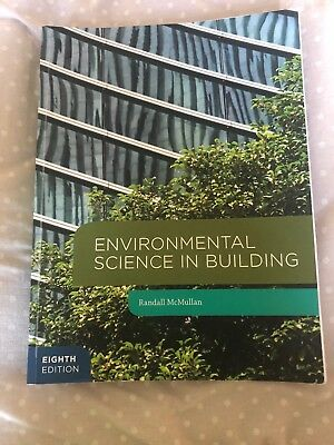 Environmental Science in Building by Randall McMullan, 8th Edition