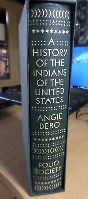 Folio Society  A History of the Indians of the United States by Angie Debo  2003